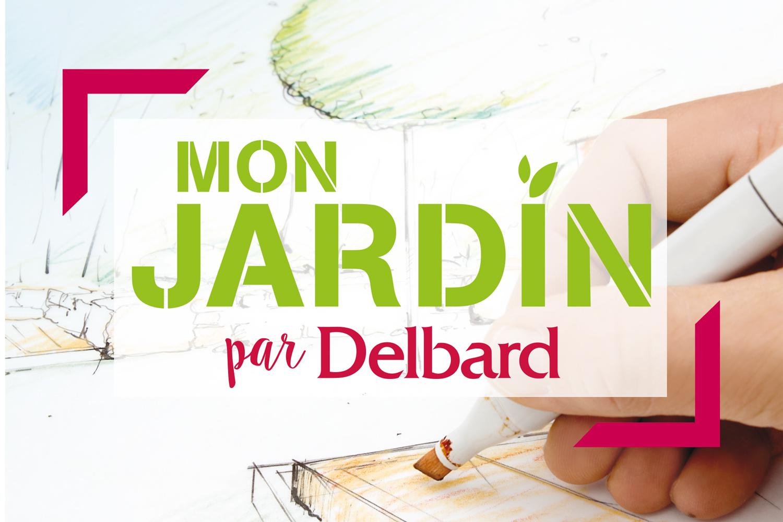 Mon Jardin Par Delbard Delbard